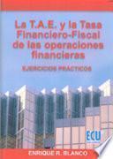 Libro de La T.a.e. Y La Tasa Financiero Fiscal De Las Operaciones Financieras