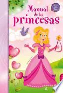Libro de Manual De Las Princesas / Princesses Manual