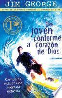 Libro de Un Joven Conforme Al Corazon De Dios / A Young Man After God S Own Heart