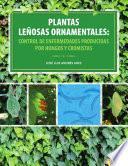 Libro de Plantas Leñosas Ornamentales: Control De Enfermedades Producidas Por Hongos Y Cromistas