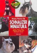 Libro de Manual Práctico Del Schnauzer Miniatura