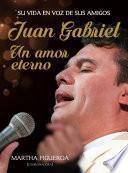 Libro de Juan Gabriel: Un Amor Eterno
