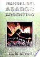 Libro de Manual Del Asador Argentino