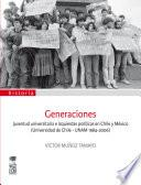Libro de Generaciones. Juventud Universitaria E Izquierdas Políticas En Chile Y México