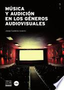 Libro de Música Y Audición En Los Géneros Audiovisuales