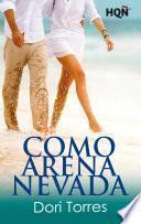 Libro de Como Arena Nevada