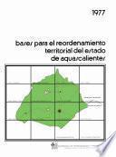 Libro de Bases Para El Reordenamiento Territorial Del Estado De Aguascalientes