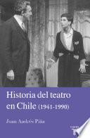 Libro de Historia Del Teatro En Chile 1941 1990