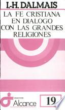 Libro de La Fe Cristiana En Diálogo Con Las Grandes Religiones