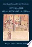 Libro de Historia Del Gran Reino De La China