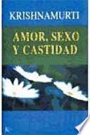 Libro de Amor, Sexo Y Castidad