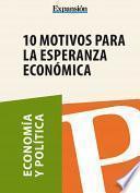 Libro de 10 Motivos Para La Esperanza Económica
