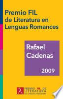 Libro de Rafael Cadenas, Premio Fil De Literatura En Lenguas Romances 2009