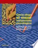 Libro de Cómo Elegir El Mejor Tratamiento Psicológico