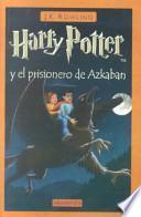Libro de Harry Potter Y El Prisonero De Azkaban (harry Potter And The Prisoner Of Azkaban)