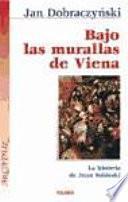 Libro de Bajo Las Murallas De Viena