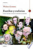 Libro de Eurekas Y Euforias