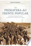 Libro de La Primavera Del Frente Popular