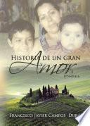 Libro de Historia De Un Gran Amor. Estanzuela