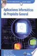 Libro de Aplicaciones Informáticas De Propósito General. (grado Medio)