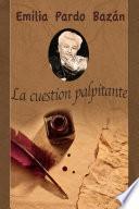 Libro de La Cuestion Palpitante