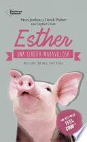 Libro de Esther, Una Cerdita Maravillosa