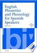Libro de English Phonetics And Phonology For Spanish Speakers + Cd (2a Ed.)