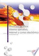 Libro de Informática Básica: Sistema Operativo, Internet Y Correo Electrónico. Manual Teórico