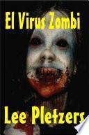 Libro de El Virus Zombi