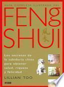 Libro de Guia Completa Ilustrada De Feng Shui / The Complete Illustrated Guide To Feng Shui