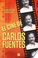 Libro de El Cine De Carlos Fuentes