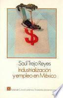 Libro de Industrialización Y Empleo En México