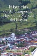 Libro de Historias De Un Campesino, Hijo De La Merced Del Playón