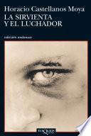 Libro de La Sirvienta Y El Luchador