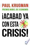 Libro de ¡acabad Ya Con Esta Crisis!
