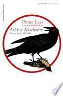 Libro de Así Fue Auschwitz