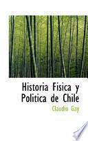 Libro de Historia Fisica Y Politica De Chile