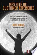 Libro de Más Allá Del Customer Experience