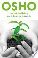 Libro de Una Sola Semilla Hace Que La Tierra Sea Más Verde