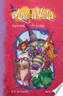 Libro de Mascota De Bruja (makia Vela 3)
