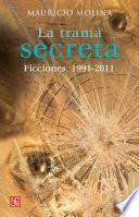 Libro de La Trama Secreta. Ficciones, 1991 2011