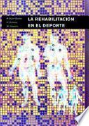 Libro de RehabilitaciÓn En El Deporte, La (bicolor)