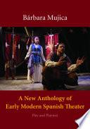 Libro de A New Anthology Of Early Modern Spanish Theater