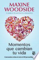 Libro de Momentos Que Cambian Tu Vida