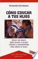 Libro de Cómo Educar A Tus Hijos