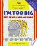 Libro de I M Too Big
