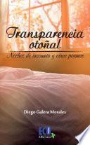Libro de Transparencia Otoñal. Noches De Insomnio Y Otros Poemas