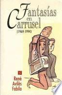 Libro de Fantasías En Carrusel (1969 1994)