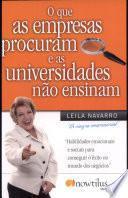 Libro de O Que As Empresas Procuram E As Universidades Nao Ensinam
