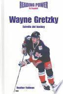 Libro de Wayne Gretzky Estrella Del Hockey/ Hockey Star